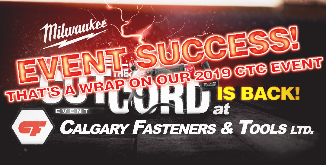 Milwaukee CTC Event ONLY at Calgary Fasteners & Tools