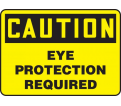 "Caution Eye Protection Required - 10"" x 14"" - Plastic / MPPA615VP"