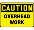 "Caution Overhead Work Sign - 10"" x 14"" - Plastic / MCRT614VP"