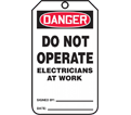 Danger Do Not Operate Tag - Polyolefin - White / MDT166CTP (25 Pack)