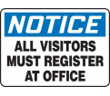 "Notice All Visitors Must Register at Office Sign - 10"" x 14"" - Plastic / MADM893VP"